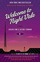 Welcome to Night Vale: A Novel by Joseph…