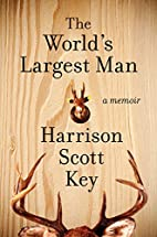 The World's Largest Man: A Memoir by…