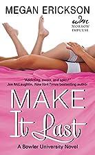 Make It Last by Megan Erickson