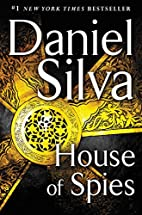 House of Spies: A Novel (Gabriel Allon) by…