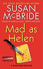 Mad as Helen: A River Road Mystery by Susan…