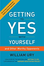 Getting to Yes with Yourself: And Other…