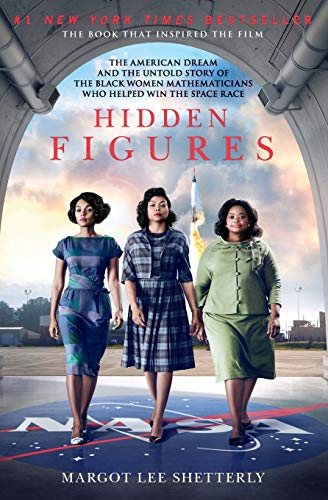 hidden-figures-the-american-dream-and-the-untold-story-of-the-black-women-mathematicians-who-helped-win-the-space-race