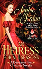 An Heiress for All Seasons by Sophie Jordan