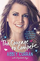 The Courage to Compete: Living with Cerebral…
