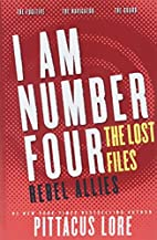 I Am Number Four: The Lost Files: Rebel…
