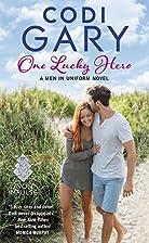 One Lucky Hero by Codi Gary