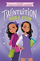 Twintuition: Double Vision by Tia Mowry