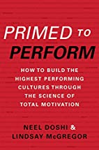 Primed to Perform: How to Build the Highest…