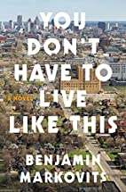 You Don't Have to Live Like This: A…