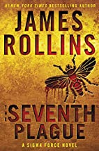 The Seventh Plague by James Rollins