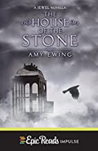The House of the Stone (Jewel Novella Book…