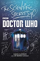 The Scientific Secrets of Doctor Who by…