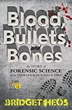 Blood, Bullets, and Bones: The Story of…