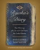 Rywka's Diary: The Writings of a Jewish Girl…