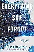 Everything She Forgot: A Novel by Lisa…