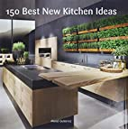 150 Best New Kitchen Ideas by Manel…