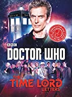Doctor Who: The Time Lord Letters by Justin…
