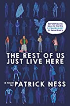 The Rest of Us Just Live Here by Patrick…