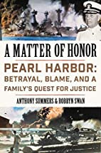 A Matter of Honor: Pearl Harbor: Betrayal,…