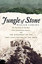 Jungle of Stone: The True Story of Two Men,…