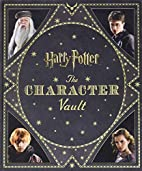 Harry Potter: The Character Vault by Jody…