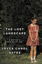 The Lost Landscape: A Writer's Coming…