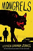 Mongrels: A Novel by Stephen Graham Jones
