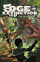 The Ark Plan (Edge of Extinction) by Laura…
