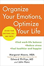 Organize Your Emotions, Optimize Your Life:…