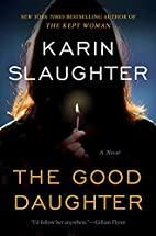 The Good Daughter: A Novel by Karin…
