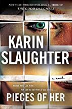 Pieces of Her: A Novel by Karin Slaughter