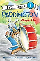 Paddington Plays On (I Can Read Level 1) by…