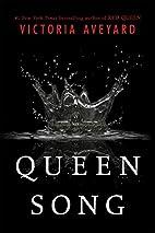 Queen Song (Red Queen Novella) by Victoria…