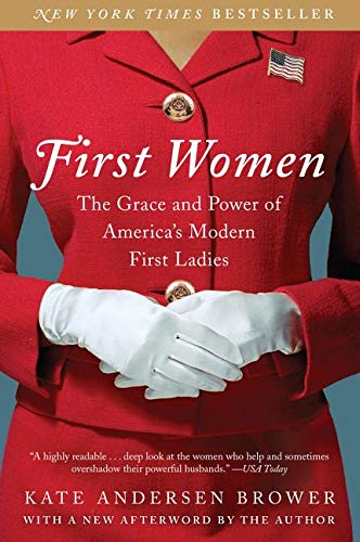 first-women-the-grace-and-power-of-americas-modern-first-ladies
