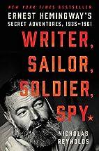 Writer, Sailor, Soldier, Spy: Ernest…