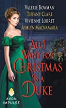 All I Want for Christmas Is a Duke…