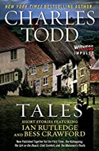 Tales: Short Stories Featuring Ian Rutledge…