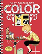 Mary Engelbreit's Color ME Coloring Book by…