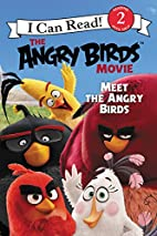 The Angry Birds Movie: Meet the Angry Birds…