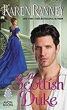 The Scottish Duke (The Dukes) by Karen…