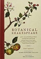 Botanical Shakespeare: An Illustrated…