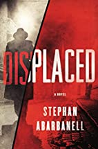 Displaced by Stephan Abarbanell