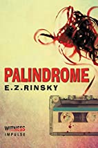 Palindrome by E. Z. Rinsky