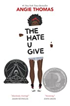 The hate u give by A. C. Thomas