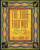 The Four-Fold Way: Walking the Paths of the…