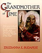 The Grandmother of Time: A Woman's Book of…