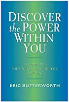 Discover the Power Within You: A Guide to…