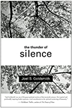 The Thunder of Silence by Joel S. Goldsmith