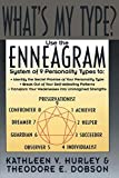 Hurley, Kathleen V.: What&#39;s My Type?: Use the Enneagram System of Nine Personality Types to Discover Your Best Self
